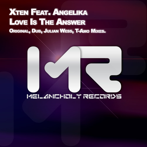 Xten ft Angelika - Love is The Answer (Julian Wess Remix)
