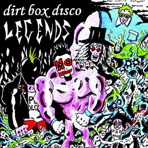 Dirt Box Disco - i dont wanna go out with you