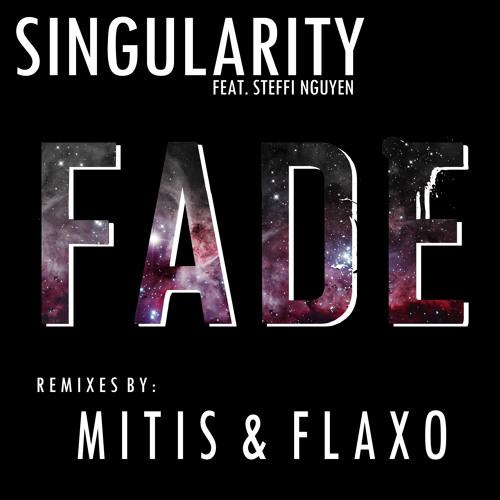 Singularity - Fade (Feat. Steffi Nguyen)