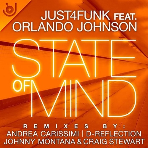 Just4Funk feat. Orlando Johnson - State Of Mind (Andrea Carissimi Funk Mix) - Just4Funk Recordings