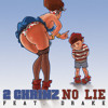 2 Chainz No Lie feat. Drake (CLEAN)