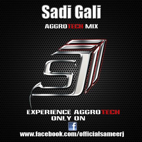 Sadi Gai [ DJ Sameer J Aggrotech Mix] [Re-Up]