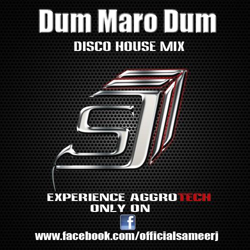 Dum Maro Dum [Disco House Mix] [Re-Up]