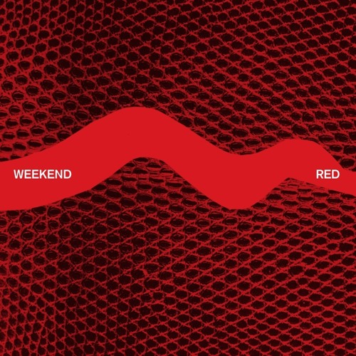 Weekend - Your Own Nothing