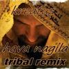 hava nagila אלגאנ אשׁאה ( Kreatuz Original mix)