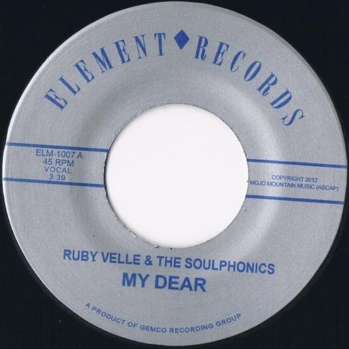 """My Dear"" by Ruby Velle & The Soulphonics"