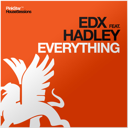 [Snippet] EDX ft. Hadley - Everything (EDX's Arena Mix) - PinkStarRecords