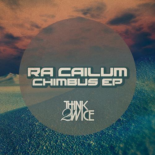 Ra Cailum - Chimbus (Astronomar remix)