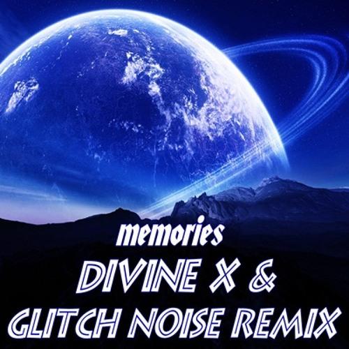 Metzo & Titanoz - Memories (Divine X & Glitch Noise Remix) Free Download !!!