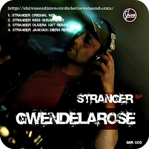 Gwendelarose - Stranger  (Janosch Diern Remix) out on Shiva Audio Records