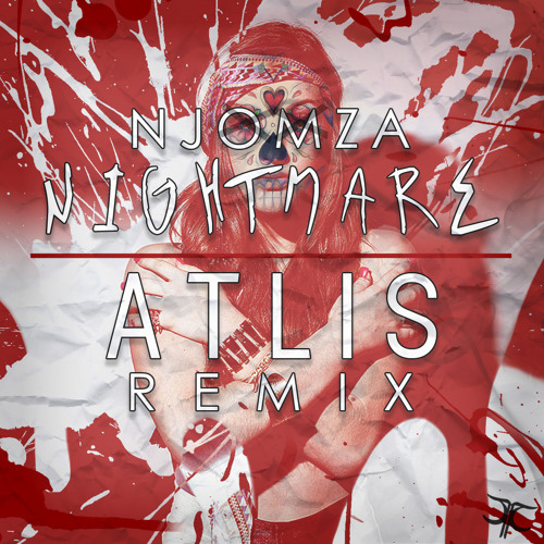 Njomza - Nightmare (Atlis Remix)