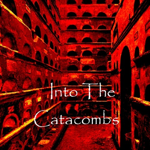 Into The Catacombs