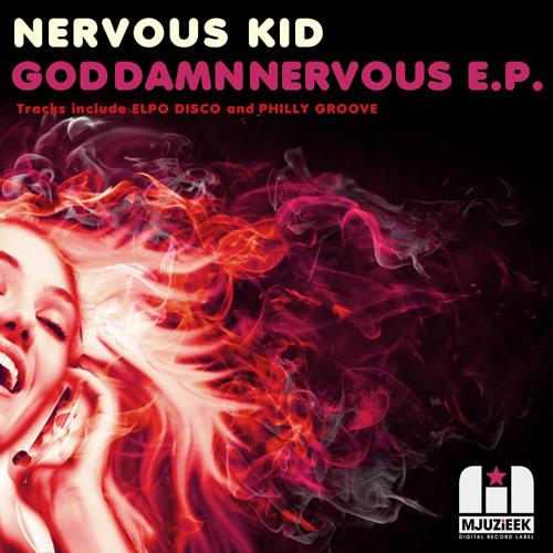 OUT NOW! Nervous Kid - Elpo Disco (Original Mix)