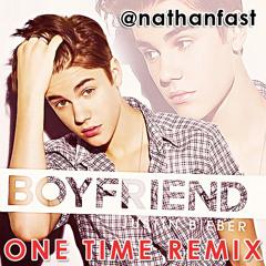 Justin Bieber - Boyfriend (Nathan Fast One Time Remix)