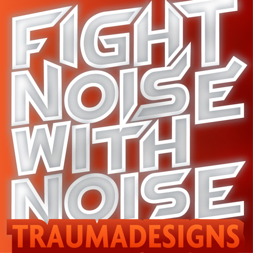 Fight Noise with Noise (demo)