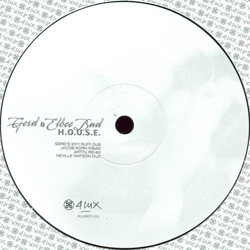 GERD & ELBEE BAD - H.O.U.S.E. (JACOB KORN REMIX)-snppt | 4 Lux