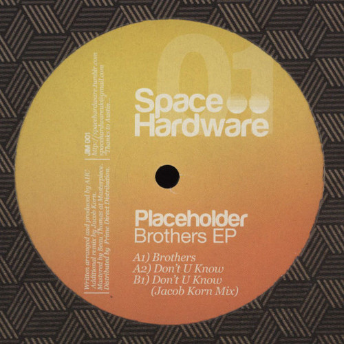 Placeholder - Dont U Know (Jacob Korn RMX)-snppt | Space Hardware