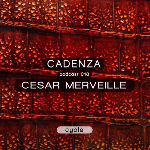 Cadenza Podcast | 018 - Cesar Merveille (Cycle)