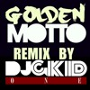 Drake & Bobby Brackins  ft.- Golden Motto ( DJ GKID Remix)