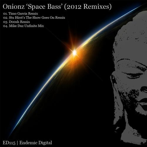 Onionz - Space Bass (Timo Garcia remix)