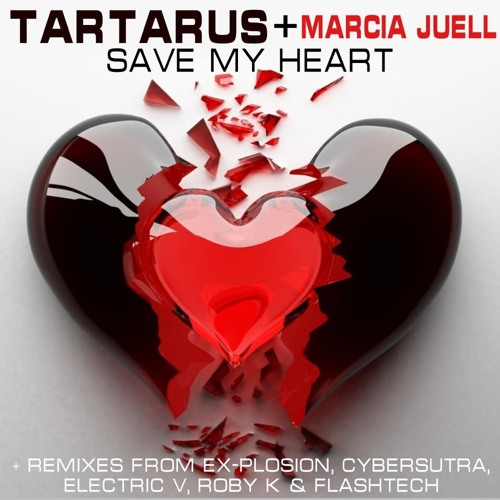 Tartarus & Marcia Juell - Save My Heart (Radio Edit)
