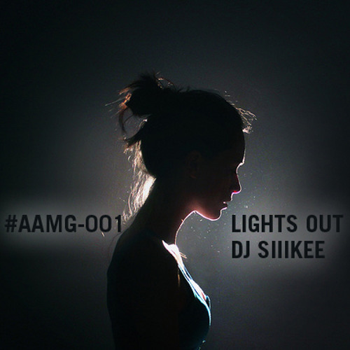LIGHTS OUT #AAMG-001