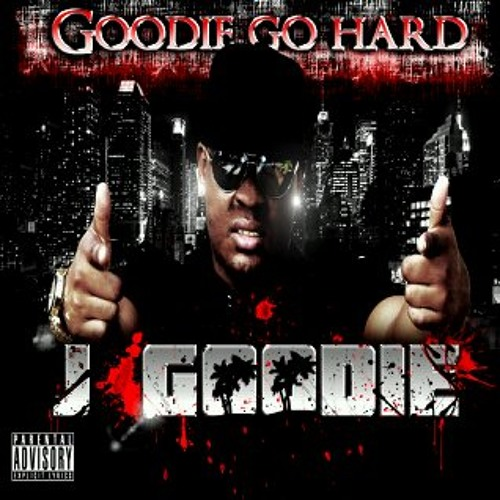 J Goodie Ft. Thast-Fuck U