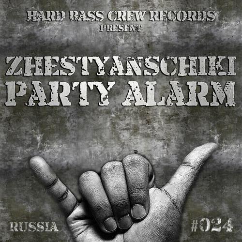 HBC024 Zhestyanschiki - Party Alarm (preview)