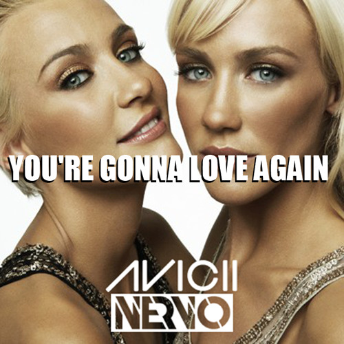 Avicii & NERVO - You're Gonna Love Again (ALKIMST ReRub) [FREE DOWNLOAD]