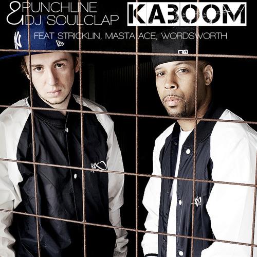 05 Punchline & DJ SoulClap - Kaboom feat. Stricklin, Masta Ace, Wordsworth