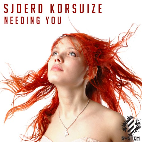 Sjoerd Korsuize - Needing You  (Oscar Holgado Remix) [System Recordings]