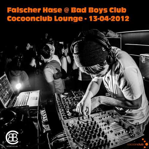 Falscher Hase at Bad Boys Club - Cocoonclub Lounge - 13-04-2012