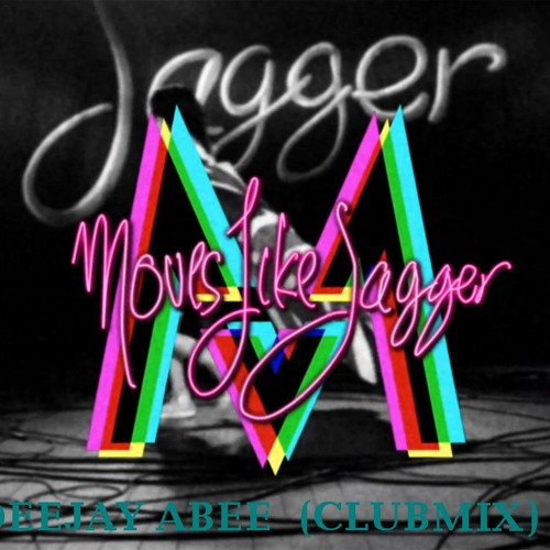 Moves like a jagger-(club mix) DJ ABEE