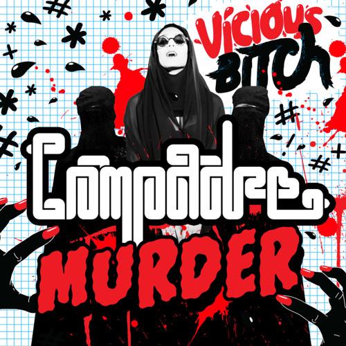 Compadre - Murder (Huge Knockers Remix)