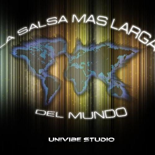La Salsa Mas Larga Del Mundo - Univibe Studios (Alex Arias) FREE DOWNLOAD