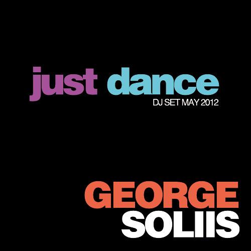 George Soliis - Just Dance DJ Set