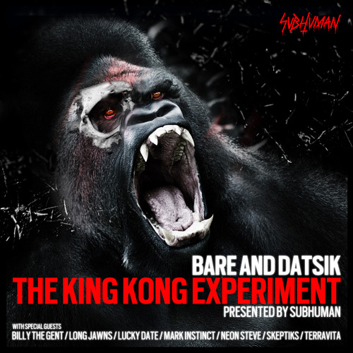Bare + Datsik - King Kong (Billy The Gent x Long Jawns Remix) (SUBHUMANLTD 005)