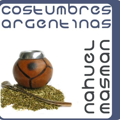 Costumbres Argentinas - Nahuel Masman (deep road mix)