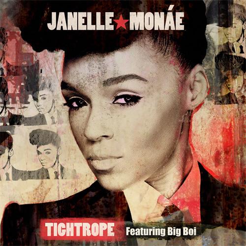 Janelle Monáe Ft. Big Boi - Tightrope (Teddy Roxpin Remix)