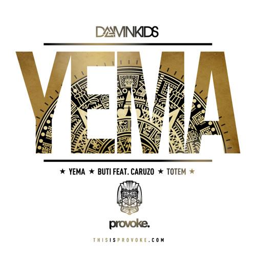 Damn Kids - Yema (Original Mix)