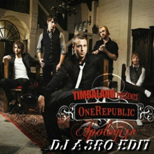 Timbaland ft. One Republic - Apologize  (DJ A3RO Edit)