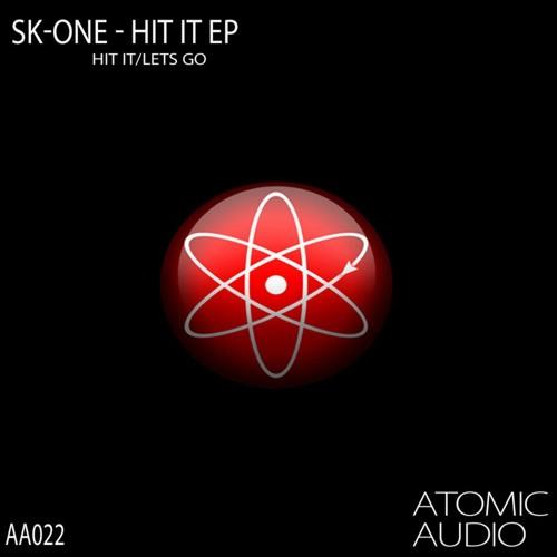 Hit it (OUT NOW on ATOMIC AUDIO)