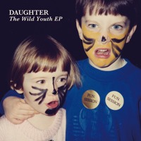 Daughter - Youth