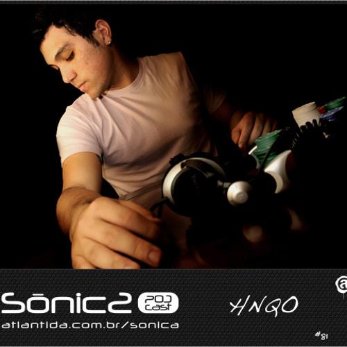 sônica podcast #81 HNQO exclusive mix