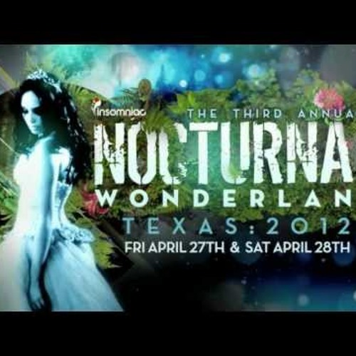 Andrew Parsons Live at Nocturnal Wonderland Texas 04-28-2012