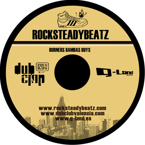 ROCKSTEADY BEATZ - BURNERS BAMBAS BOYS 2008