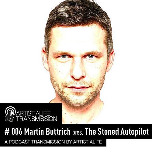 # 006 Martin Buttrich pres. The Stoned Autopilot