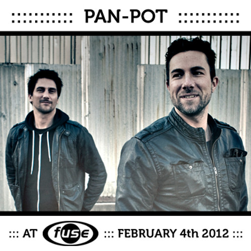 Pan-Pot - Fuse Brussels 04/02/2012