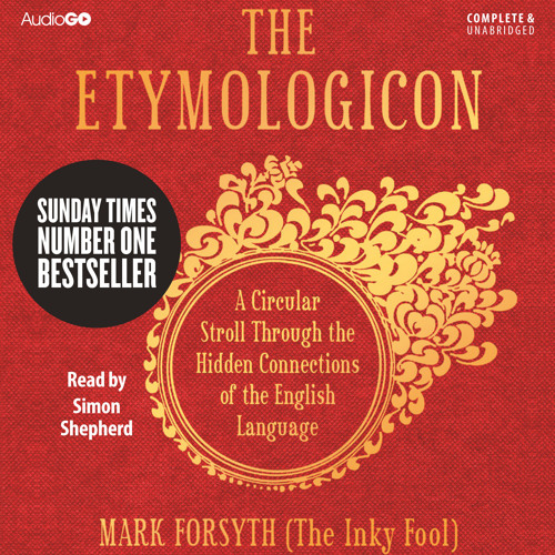 The Etymologicon - audiobook, read by Simon Shepherd - extract