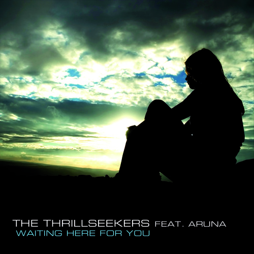 The Thrillseekers Ft. Aruna - Waiting Here For You